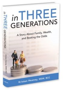 In Three Generations: A Story About Family, Wealth, and Beating the Odds